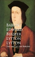 The Last of the Barons - Baron Edward Bulwer Lytton