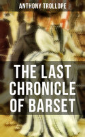 The Last Chronicle of Barset - Anthony Trollope