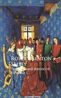 The Life and Reign of Edward I. - Robert Benton Seeley