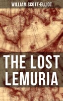 The Lost Lemuria - William Scott-Elliot
