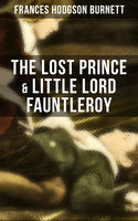 The Lost Prince & Little Lord Fauntleroy - Frances Hodgson Burnett