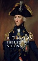 The Life of Nelson II - A. T. Mahan