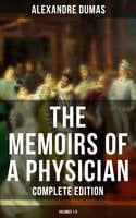 The Memoirs of a Physician (Complete Edition: Volumes 1-5) - Alexandre Dumas
