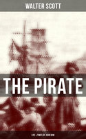 The Pirate: Life & Times of John Gow - Walter Scott