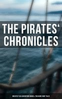 The Pirates' Chronicles: Greatest Sea Adventure Books & Treasure Hunt Tales (70+ Novels, Short Stories & Legends in One Edition) - Arthur Conan Doyle, Charles Dickens, Jules Verne, Frederick Marryat, Edgar Allan Poe, Jack London, G.A. Henty, James Fenimore Cooper, L. Frank Baum, Howard Pyle, J.M. Barrie, Robert Louis Stevenson, Alexandre Dumas, F. Scott Fitzgerald, Daniel Defoe, Walter Scott, R.M. Ballantyne, William Hope Hodgson, Robert E. Howard, W.H.G. Kingston, Joseph Lewis French, Harry Collingwood, Richard Le Gallienne, Stanley Lane-Poole, J. Allan Dunn, Captain Charles Johnson, Ralph D. Paine, Charles Ellms, Currey E. Hamilton, John Esquemeling, J.D. Jerrold Kelley, Charles Boardman Hawes, Harold MacGrath