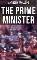 The Prime Minister - Anthony Trollope