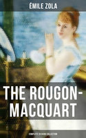 The Rougon-Macquart: Complete 20 Book Collection - Émile Zola