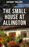 The Small House at Allington - Anthony Trollope