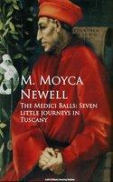 The Medici Balls - M. Moyca Newell