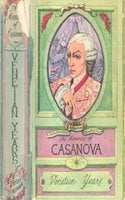 The Memoirs of Jacques Casanova de Seingalt - Giacomo Casanova