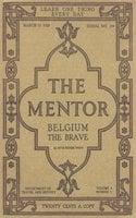 The Mentor: Belgium the Brave - Ruth Kedzie Wood