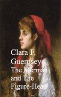 The Merman and The Figure-Head