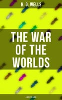 The War of The Worlds (A Sci-Fi Classic) - H.G. Wells