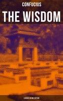 The Wisdom of Confucius - 6 books in One Edition - Confucius