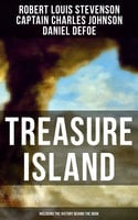 Treasure Island (Including the History Behind the Book) - Robert Louis Stevenson,Daniel Defoe,Captain Charles Johnson
