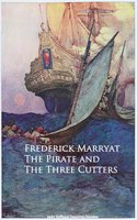 The Pirate and The Three Cutters - Frederick Marryat