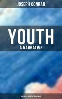 Youth: A Narrative (Includes Heart of Darkness) - Joseph Conrad