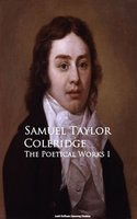 The Poetical Works I - Samuel Taylor Coleridge
