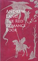 The Red Romance Book - Andrew Lang