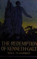 The Redemption Of Kenneth Galt - Will N. Harben