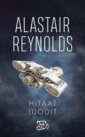 Hitaat luodit - Alastair Reynolds