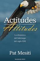 Actitudes y altitudes - Pat Mesiti