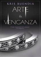 Arte y venganza - Kris Buendía