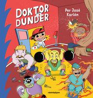 Doktor Dunder - Per José Karlén