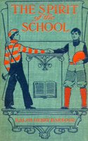 The Spirit of the School - Ralph Henry Barbour