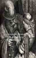 The Story of Blue-Beard - Charles Perrault