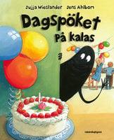 Dagspöket diskar : Dagspöket på kalas - Jujja Wieslander