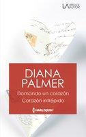 Domando un corazón - Corazón intrépido - Diana Palmer