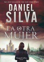 Other Woman, The \ otra mujer, La (Spanish edition) - Daniel Silva