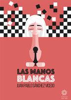 Las manos blancas - Juan Pablo Sánchez Vicedo