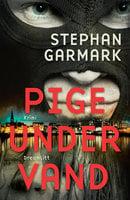 Pige Under Vand - Stephan Garmark