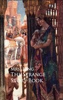 The Strange Story Book - Mrs. Lang