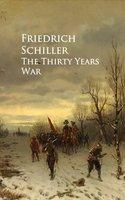The Thirty Years War - Friedrich Schiller