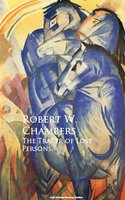 The Tracer of Lost Persons - Robert W. Chambers