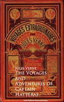 The Voyages and Adventures of Captain Hatteras - Jules Verne