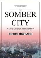 Somber City - Rotimi Ogunjobi