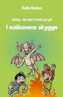 Gumpy 4 - Vulkanens skygge - Bodin Madsen