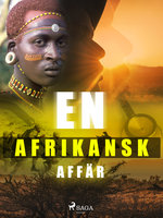En afrikansk affär - Lars Widding