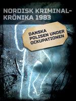 Danska polisen under ockupationen - Diverse