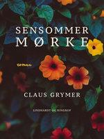 Sensommermørke - Claus Grymer