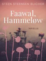 Faawal, Hammeløw - Steen Steensen Blicher