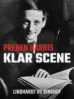Klar scene - Preben Harris