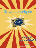 Margarinekrigen - Jacob Ludvigsen