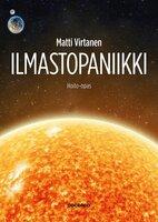 Ilmastopaniikki - Hoito-opas - Matti Virtanen
