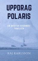 Uppdrag Polaris - Kaj Karlsson