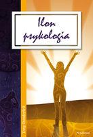 Ilon psykologia - Tony Dunderfelt